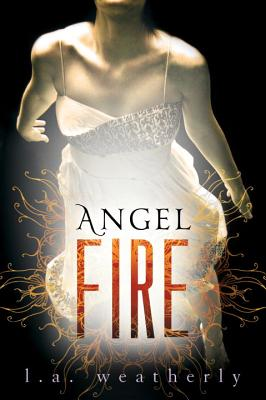 Angel Fire By Weatherly, L. A.